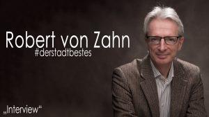 Das Interview mit Prof. Dr. Robert von Zahn zum Projekt Der Stadt Bestes von Thomas Ahrendt, Studio157
